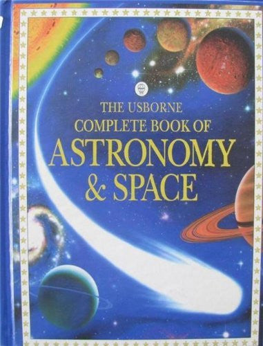 The Usborne Complete Book of Astronomy & Space (Complete Books) - Wide World Maps & MORE! - Book - Wide World Maps & MORE! - Wide World Maps & MORE!