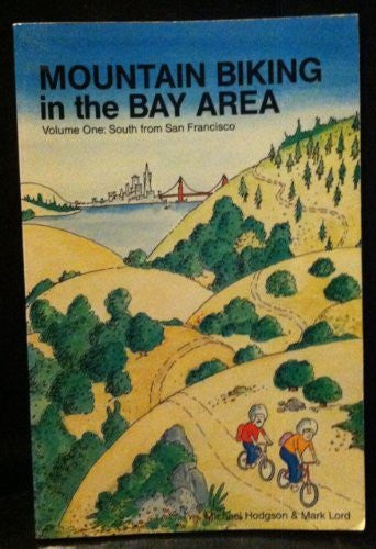Mountain Biking in the Bay Area (South from San Francisco Vol 1)