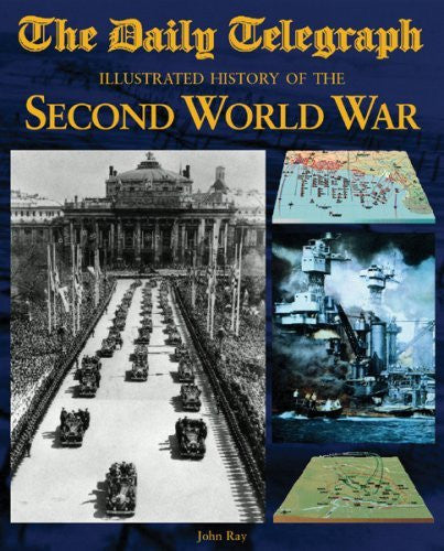 The Daily Telegraph Illustrated History of the Second World War - Wide World Maps & MORE! - Book - Wide World Maps & MORE! - Wide World Maps & MORE!
