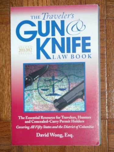 The Traveler's Gun & Knife Law Book