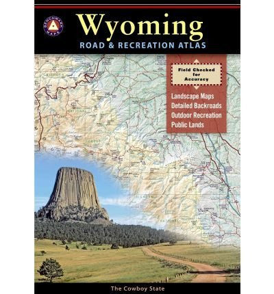 Benchmark Wyoming Road & Recreation Atlas, 1st Edition: State Recreation Atlases (Paperback) - Common