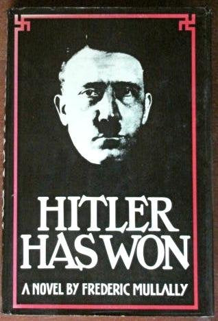 Hitler Has Won