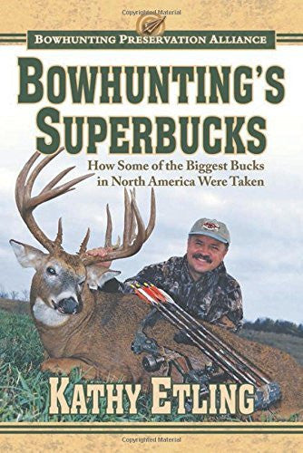 us topo - Bowhunting's Superbucks: How Some of the Biggest Bucks in North America Were Taken - Wide World Maps & MORE! - Book - Etling, Kathy - Wide World Maps & MORE!