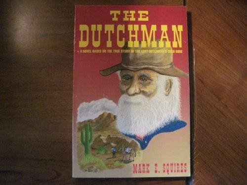 us topo - The Dutchman: A novel based on the true story of the lost Dutchman's gold mine - Wide World Maps & MORE! - Book - Brand: Desert Candle Pub - Wide World Maps & MORE!