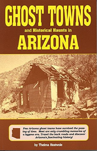 us topo - Ghost Towns and Historical Haunts in Arizona (Historical and Old West) - Wide World Maps & MORE! - Book - Brand: Golden West Pub - Wide World Maps & MORE!