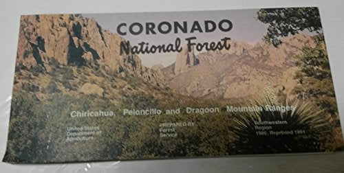 Coronado National Forest : Chiricahua, Peloncillo and Dragoon Mountain Ranges (SuDoc A 13.28:C 81/9/986)