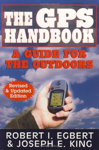 The GPS Handbook: A Guide for the Outdoors - Wide World Maps & MORE! - Book - Brand: Burford Books - Wide World Maps & MORE!