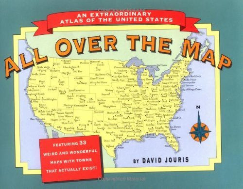us topo - All Over the Map: An Extraordinary Atlas of the United States : Featuring Towns That Actually Exist! - Wide World Maps & MORE! - Book - Brand: Ten Speed Press - Wide World Maps & MORE!