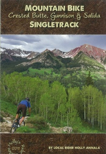 Mountain Bike Crested Butte, Gunnison & Salida Singletrack