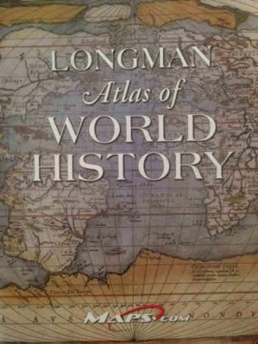 Longman Atlas of World History by Maps.com