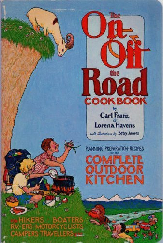 On and Off the Road Cookbook - Wide World Maps & MORE! - Book - Brand: W W Norton n Co Inc - Wide World Maps & MORE!