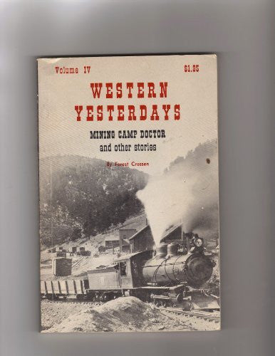Western Yesterdays - Volume IV