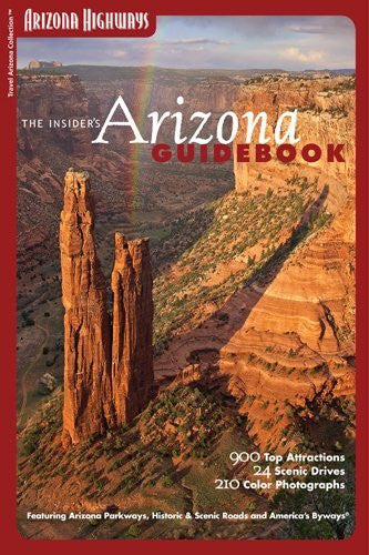 The Insider's Arizona Guidebook - Wide World Maps & MORE! - Book - Wide World Maps & MORE! - Wide World Maps & MORE!