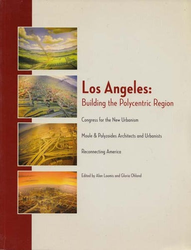 Los Angeles: Building the Polycentric Region - Wide World Maps & MORE! - Book - Wide World Maps & MORE! - Wide World Maps & MORE!