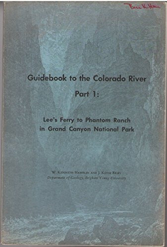 us topo - Guidebook to the Colorado River, Part 1: Lee's Ferry to Phantom Ranch in Grand Canyon National Park (Brigham Young University.  Geology studies) - Wide World Maps & MORE! - Book - Wide World Maps & MORE! - Wide World Maps & MORE!