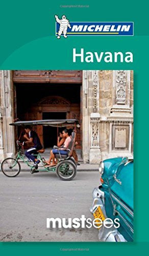 Michelin Must Sees Havana (Must See Guides/Michelin)