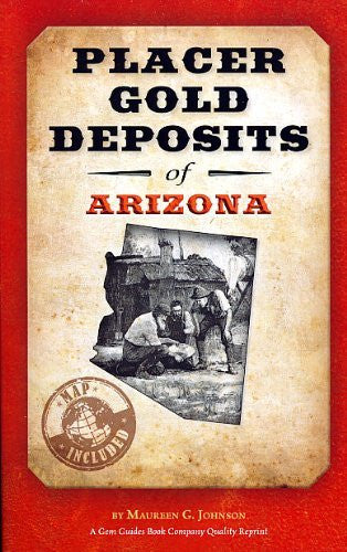 us topo - Placer Gold Deposits of Arizona - Wide World Maps & MORE! - Book - Gem Guides Book Company - Wide World Maps & MORE!