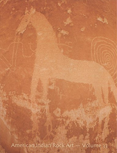 American Indian Rock Art, Vol. 33