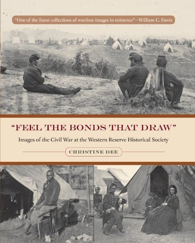 us topo - Feel the Bonds That Draw: Images of the Civil War at the Western Reserve Historical Society (Wrhs Illustrated History) (Cleveland Illustrated History) - Wide World Maps & MORE! - Book - Brand: Kent State Univ Pr - Wide World Maps & MORE!