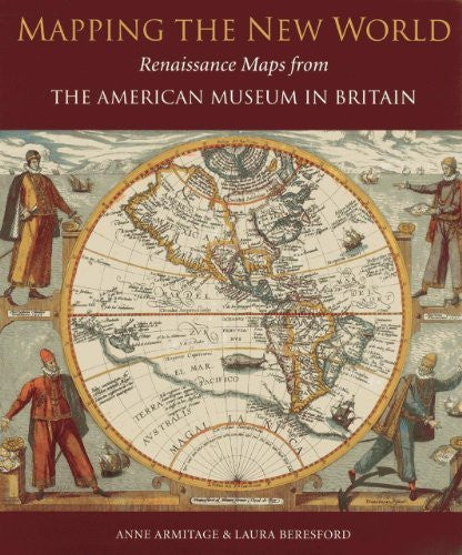 us topo - Mapping the New World: Renaissance Maps from the American Museum in Britain - Wide World Maps & MORE! - Book - Armitage, Anne/ Beresford, Laura - Wide World Maps & MORE!