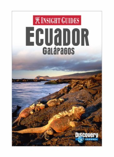 Insight Guides Ecuador & Galapagos (Insight Guide Ecuador & Galapagos)