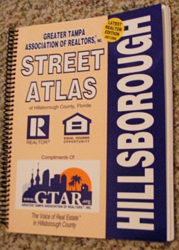 Greater Tampa Assoc. Of Realtors Street Atlas Hillsborough 2007-2008 - Wide World Maps & MORE! - Book - Wide World Maps & MORE! - Wide World Maps & MORE!
