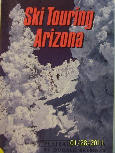 Ski Touring Arizona - Wide World Maps & MORE! - Book - Brand: Northland Pub - Wide World Maps & MORE!