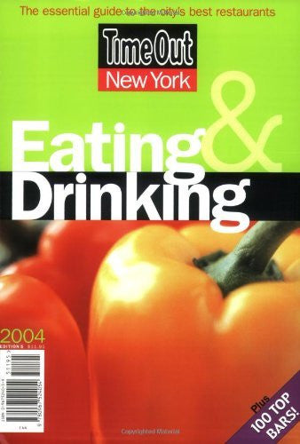 Time Out New York Eating & Drinking 2004