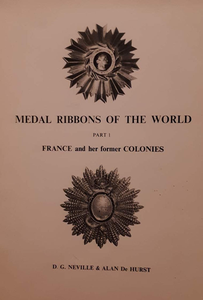 Medal Ribbons of the World, Part 1, France and Her Former Colonies
