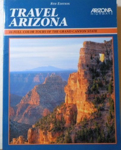 Travel Arizona: Full Color Tours of the Grand Canyon State - Wide World Maps & MORE! - Book - Wide World Maps & MORE! - Wide World Maps & MORE!