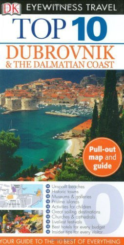 Top 10 Dubrovnik and the Dalmatian Coast (Eyewitness Top 10 Travel Guide) - Wide World Maps & MORE! - Book - Brand: DK Travel - Wide World Maps & MORE!