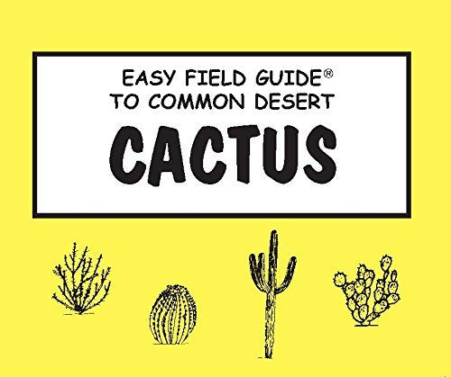 Easy Field Guide to Common Desert Cactus (Easy Field Guides) - Wide World Maps & MORE! - Book - American Traveler Press - Wide World Maps & MORE!