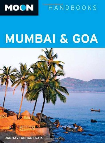 Moon Mumbai and Goa (Moon Handbooks) - Wide World Maps & MORE! - Book - Brand: Avalon Travel Publishing - Wide World Maps & MORE!