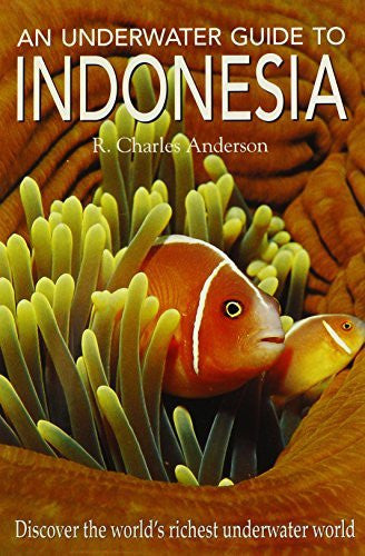 us topo - An Underwater Guide to Indonesia - Wide World Maps & MORE! - Book - Anderson, R. Charles - Wide World Maps & MORE!