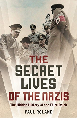 The Secret Lives of the Nazis - Wide World Maps & MORE! - Book - Wide World Maps & MORE! - Wide World Maps & MORE!