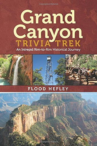 Grand Canyon Trivia Trek - Wide World Maps & MORE! - Book - Wide World Maps & MORE! - Wide World Maps & MORE!