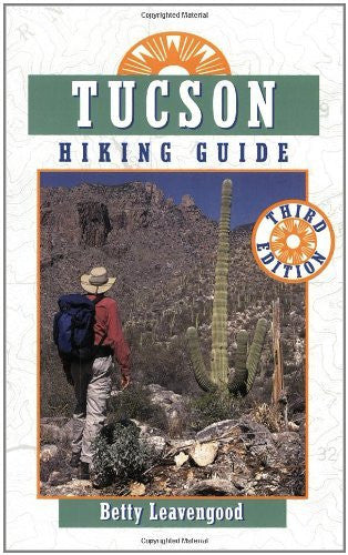 Tucson Hiking Guide (The Pruett Series)