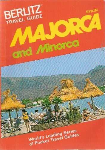 Majorca and Minorca Travel Guide (Berlitz Travel Guides)
