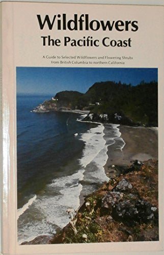 us topo - Wildflowers: The Pacific Coast : a guide to selected wildflowers and flowering shrubs from British Columbia to northern California - Wide World Maps & MORE! - Book - Wide World Maps & MORE! - Wide World Maps & MORE!