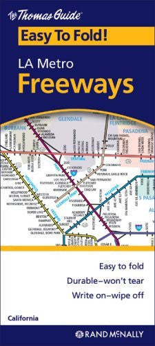 The Thomas Guide Easy-To-Fold! LA Metro Freeways - Wide World Maps & MORE! - Book - Wide World Maps & MORE! - Wide World Maps & MORE!