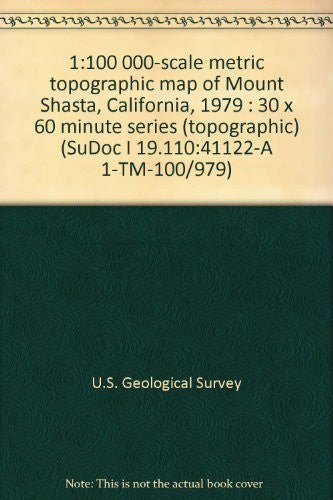us topo - 1:100 000-scale metric topographic map of Mount Shasta, California, 1979 : 30 x 60 minute series (topographic) (SuDoc I 19.110:41122-A 1-TM-100/979) - Wide World Maps & MORE! - Book - Wide World Maps & MORE! - Wide World Maps & MORE!