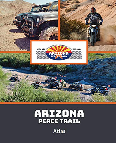 Arizona Peace Trail Atlas