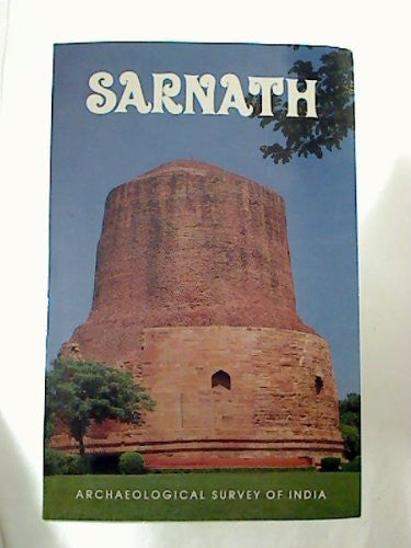 SARNATH Archaeological Survey of India