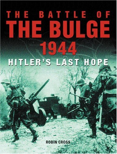 BATTLE OF THE BULGE 1944: Hitler's Last Hope - Wide World Maps & MORE! - Book - Brand: Casemate - Wide World Maps & MORE!