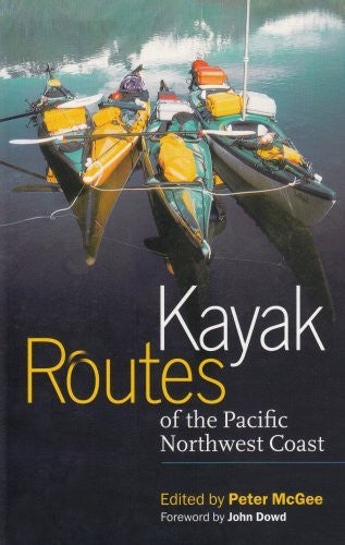 Kayak Routes of the Pacific Northwest Coast - Wide World Maps & MORE! - Book - Brand: Mountaineers Books - Wide World Maps & MORE!