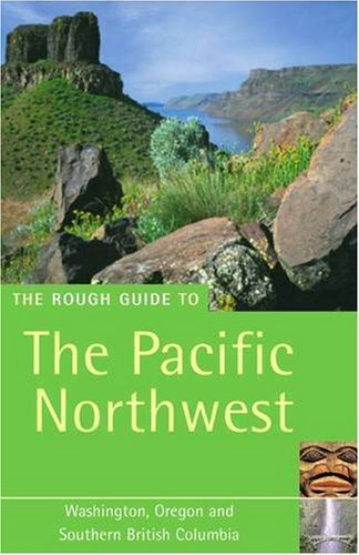 The Rough Guide to the Pacific Northwest 4 (Rough Guide Travel Guides) - Wide World Maps & MORE! - Book - Wide World Maps & MORE! - Wide World Maps & MORE!