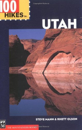 100 Hikes in Utah - Wide World Maps & MORE! - Book - Brand: Mountaineers Books - Wide World Maps & MORE!
