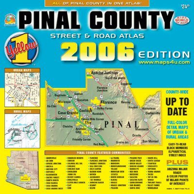 Pinal County Street & Road Atlas 2006