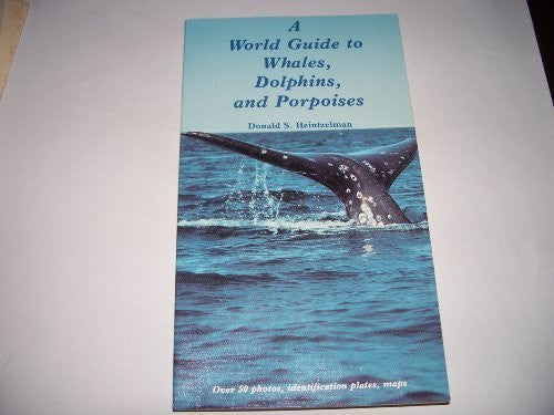 A world guide to whales, dolphins, and porpoises - Wide World Maps & MORE! - Book - Brand: Winchester Press - Wide World Maps & MORE!