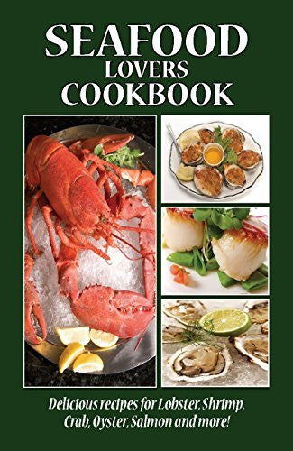 Seafood Lovers Cookbook (Cooking Across America Cook Book Series)